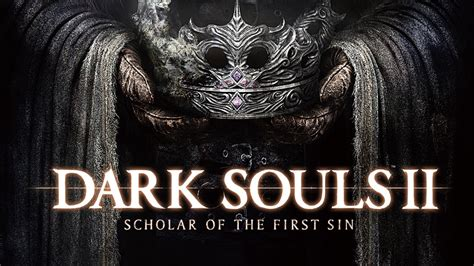 Dark Souls II: Scholar of the First Sin Review - This Is