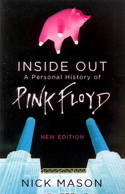 Mason Nick - Inside Out- A Personal History of Pink Floyd