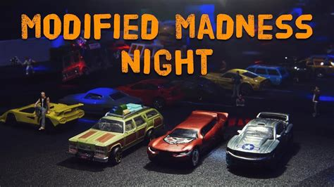 MODIFIED MADNESS 2019 - HOT WHEELS Diecast Racing Event
