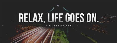 Life Goes On Facebook Cover & Profile Cover #4059